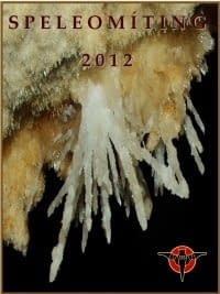 , Speleomíting 2012 – DÔLEŽITÝ OZNAM, Slovenská speleologická spoločnosť