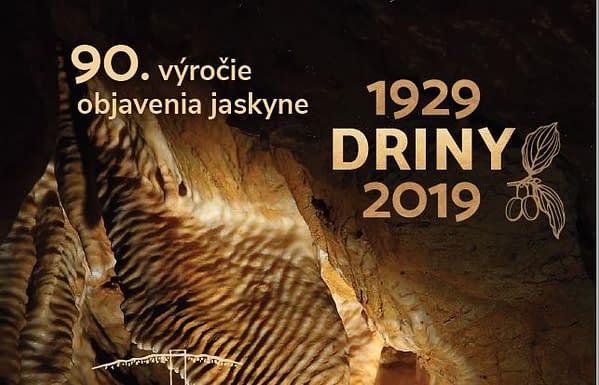 Pozvánka Jaskyňa Driny 90. výročie 1929–2019