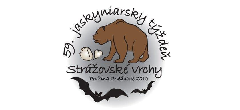 , 59. JASKYNIARSKY TÝŽDEŇ SSS STRÁŽOVSKÉ VRCHY 2018 Pružina-Priedhorie 22. – 26. 8., Slovenská speleologická spoločnosť